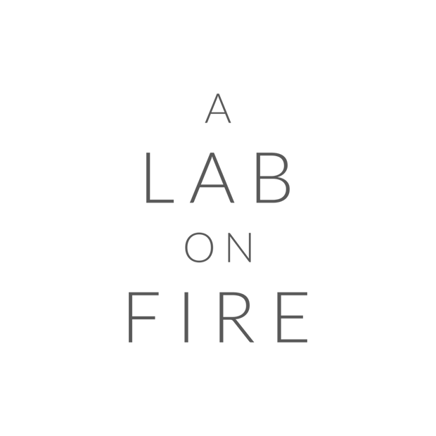 A LAB ON FIRE